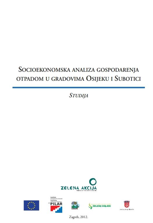 Socioekonomska analiza gospodarenja otpadom u gradovima Osijeku i Subotici